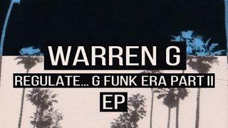 Warren G - Keep On Hustlin Ft. (Jeezy, Bun B & Nate Dogg) (Regulate G Funk Era Part II) (EP)