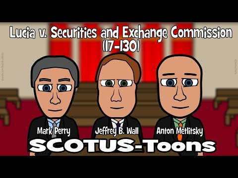 Lucia v. Securities and Exchange Commission (SCOTUS-Toons)