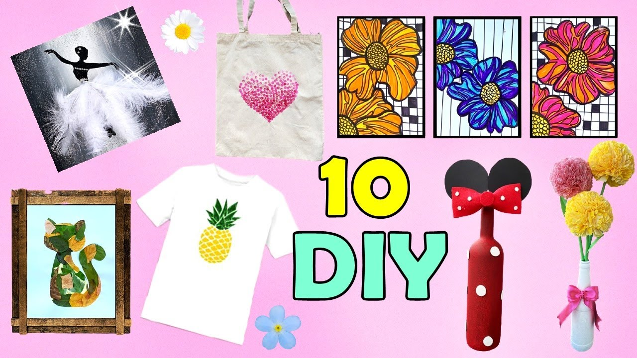 10 DIY PROJECT WHEN YOU ARE BORED - EASY ARTS AND CRAFTS