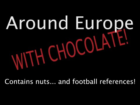European Chocolates Review (six countries!) by Paddy and Amanda.