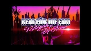 ✖️ Real für die Fam ✖️ Kollegah & DJ Arow ✖️