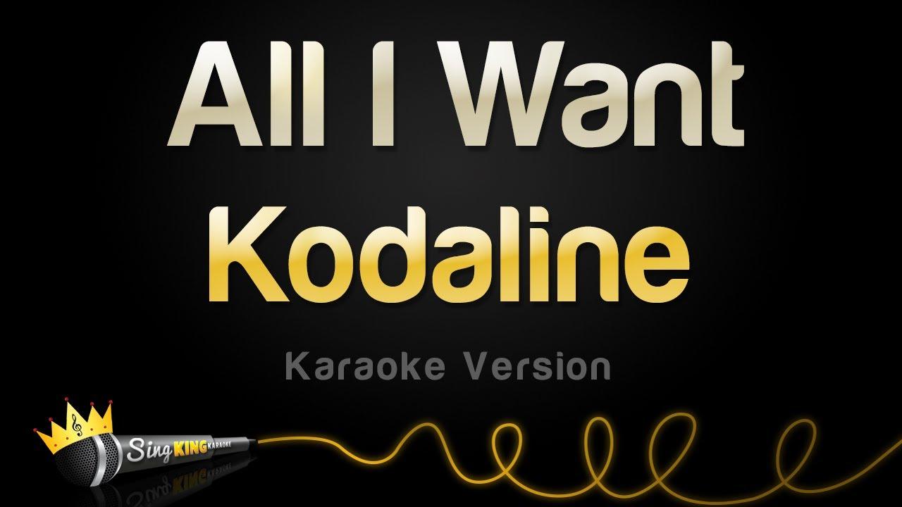 Kodaline - All I Want (Karaoke Version)