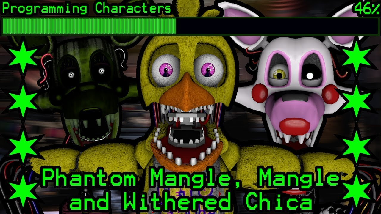 How will Phantom Mangle, Mangle and Withered Chica work in Ultimate Custom  Night?