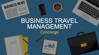 Business travel safety management: concierge services