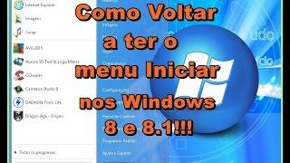 Como Voltar a Ter o Menu Iniciar nos Windows 8 e 8.1!!!