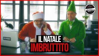 Il Milanese Imbruttito - Il NATALE Imbruttito