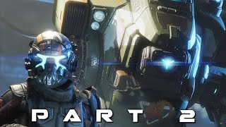 TITANFALL 2 Walkthrough Gameplay Part 2 - Blood and Rust (Campaign)