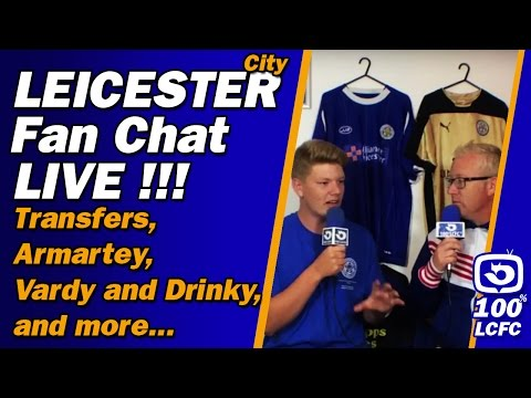 Leicester Fan Live Chat! Transfers, Vardy, Drinky and more!