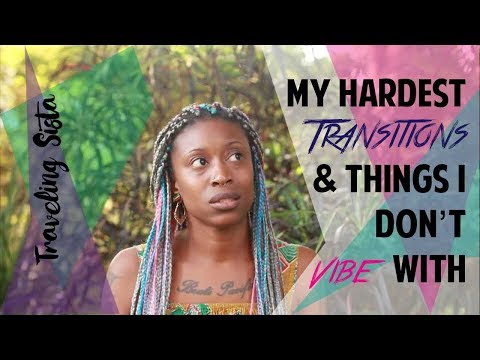 My Hardest Transitions & Things I Don't Vibe With About Tanzania - Part 1