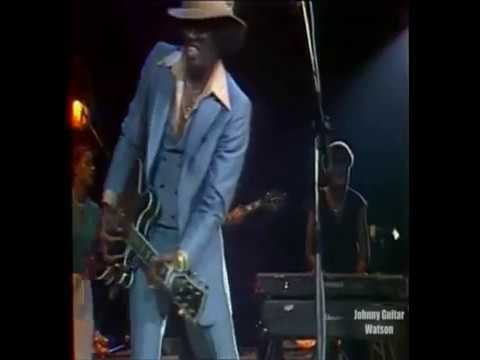 """A Real Mother For Ya, Johnny """"Guitar"""" Watson, Paris Concert 1980"""