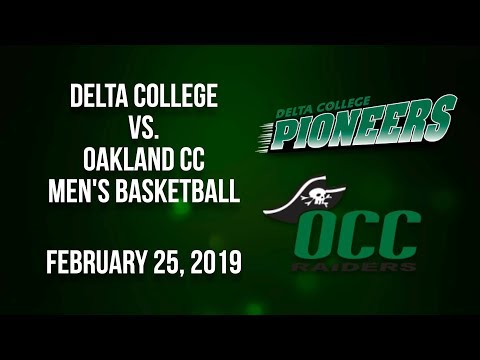 BCTV Sports - Delta College Vs. Oakland Community College Men's Basketball (Feb. 25, 2019)