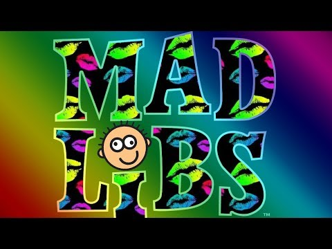 ADULT MAD LIBS!!!! (THE GUYS I HAVE DATED)