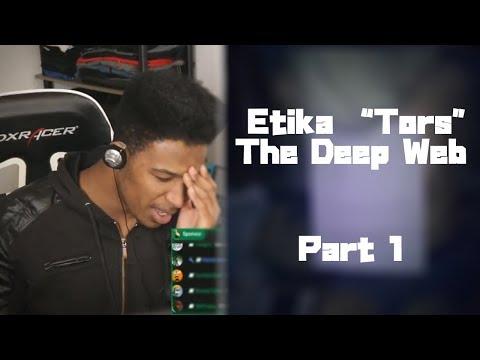 """Etika """"Tors"""" The Deep Web [Part 1]"""