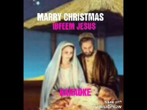 Marry Christmas (txhawb nqa hnub yexus yug) KARAOKE