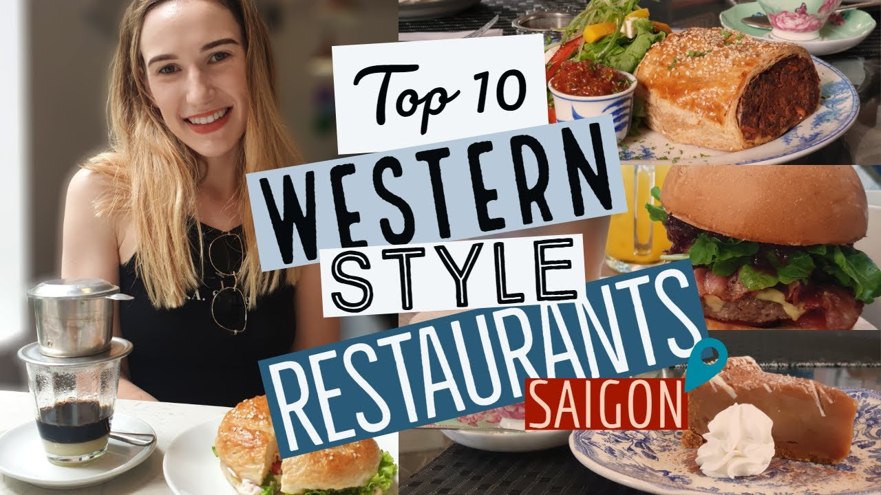 Where to eat in HCMC || Top 10 Western Restaurants in Saigon