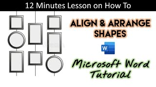 How To Align and Arrange Objects   Word 2016 Drawing Tools Tutorial   The Teacher