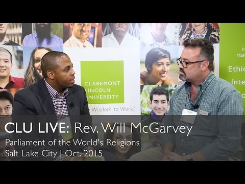 CLU Live: Rev. Will McGarvey at The Parliament of the World