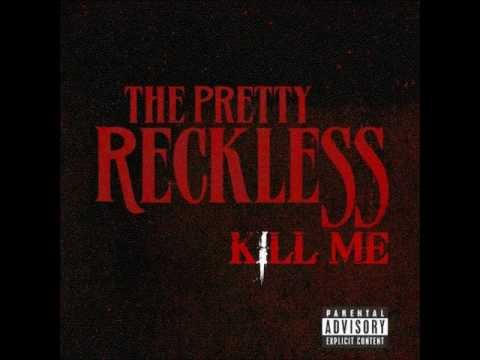 The Pretty Reckless - Kill Me [FULL VERSION]