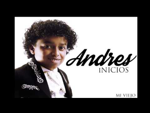 MI Viejo - Andres Hurtado