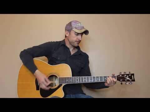 Last Shot - Kip Moore - Guitar Lesson | Tutorial