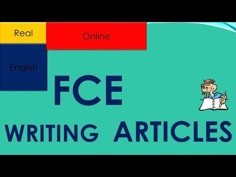 FCE, WRITING ARTICLES