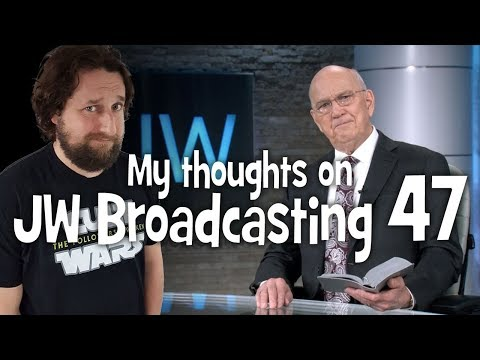 My thoughts on JW Broadcasting 47 - November 2018 (with William Malenfant)