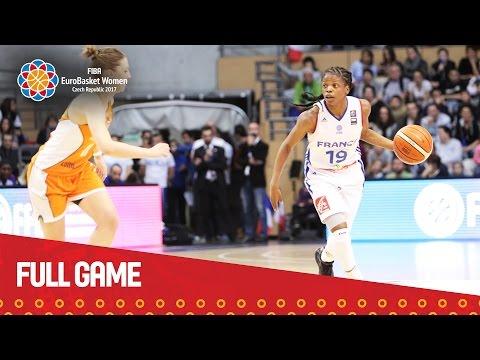 France v Netherlands - Full Game - Qualifier - EuroBasket Women 2017