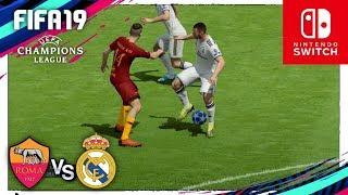 FIFA 19 (Nintendo Switch) UEFA CHAMPIONS LEAGUE - ROMA vs REAL MADRID