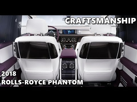 Rolls-Royce Phantom (2018) Art, Craftsmanship, Build
