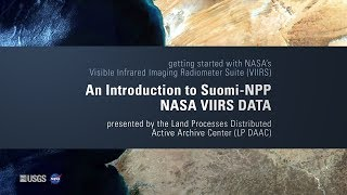 An Introduction to Suomi-NPP NASA VIIRS DATA