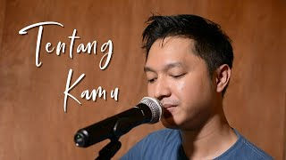 Lyodra - Tentang Kamu (Live Cover by Stepanus Teguh)