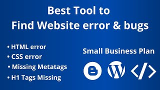 Best Tool to find Website error and Bugs || Small Business Plan