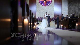 Wedding Highlight: Breeanna & Jeffry