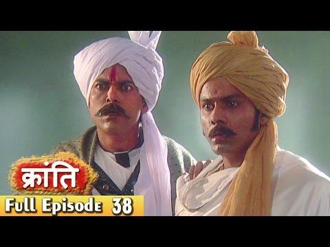 1857 Kranti  Episode 38 l नाना साहेब की जान खतरे में