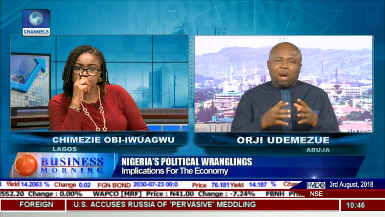 Nigeria's Political Tension And The Fate Of 2018 Budget - Orji Udemezue Pt.2 |Business Morning|