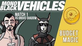 Budget Magic: Mono-Black Vehicles vs Death's Shadow (Match 1)