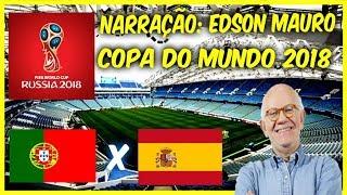 Portugal 3 x 3 Espanha - Edson Mauro - Rádio Globo RJ - Copa Do Mundo 2018 - 15/06/2018
