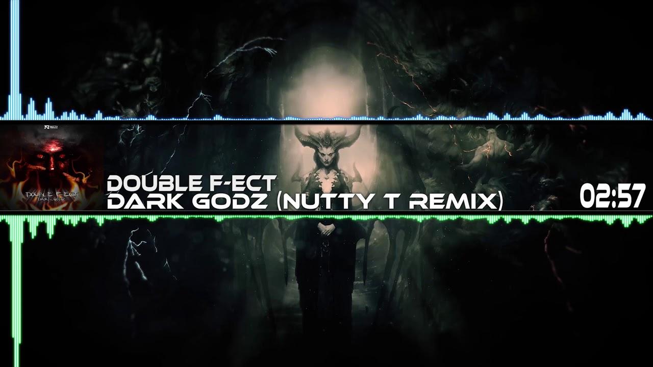 Double F-ect - Dark Godz (Nutty T Remix)