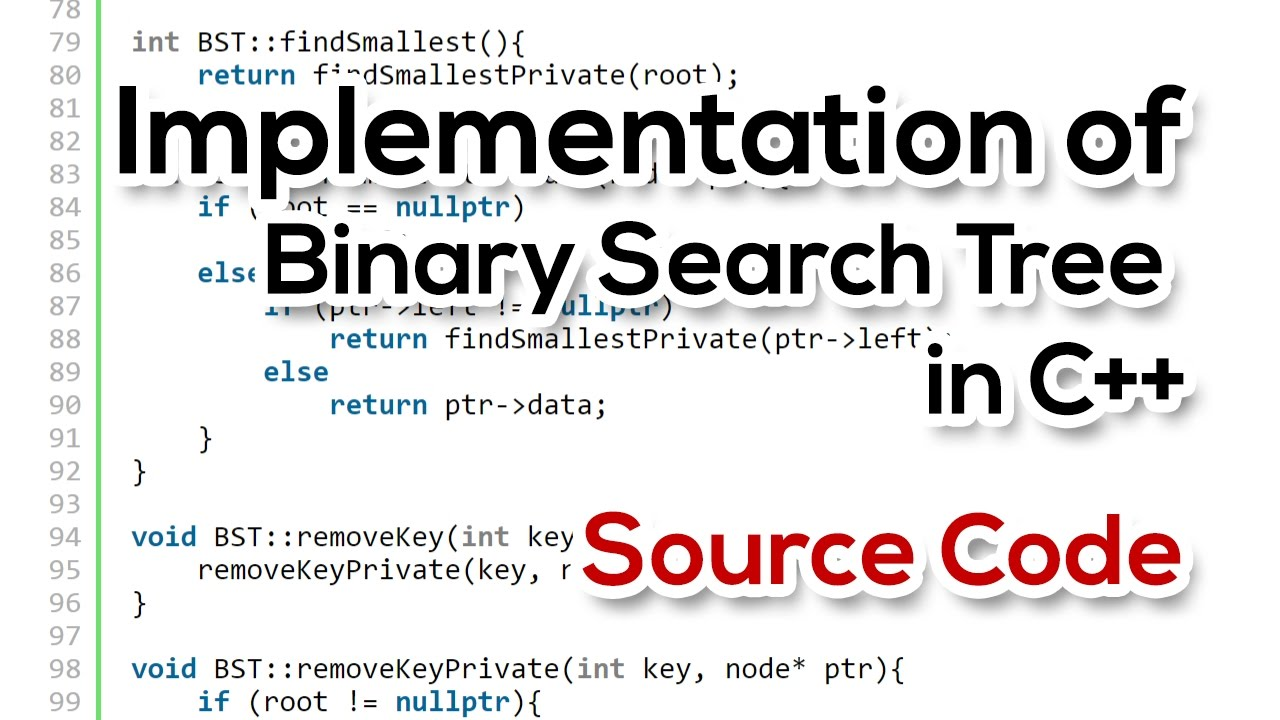 Binary Search Tree - BST | Source Code | Implementation | C++ | All  functions