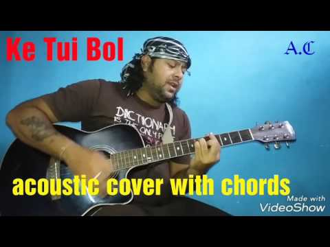 Ke Tui Bol   acoustic Cover with chords ...