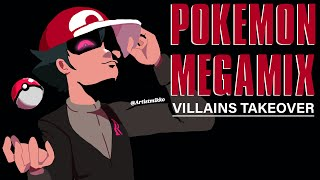 POKEMON MEGAMIX: VILLAINS TAKEOVER!
