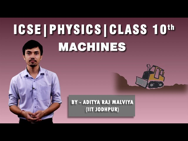 ICSE | Class 10th | Physics | Machine | Imp Ques | What do you understand by simple machine