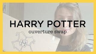 Ouverture d'un swap Harry Potter !