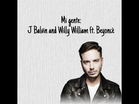 Mi Gente - J. BALVIN And WILLY WILLIAM FT. BEYONCÈ LYRICS