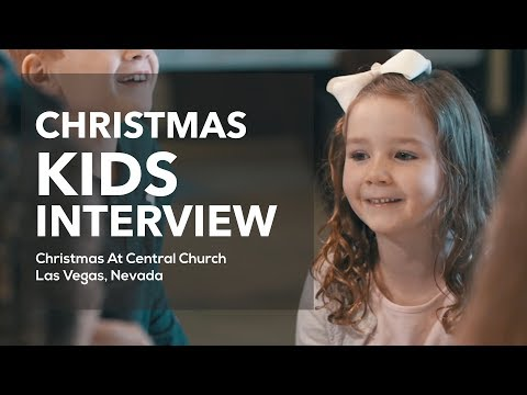Christmas Kids Interview | Central Church 2017
