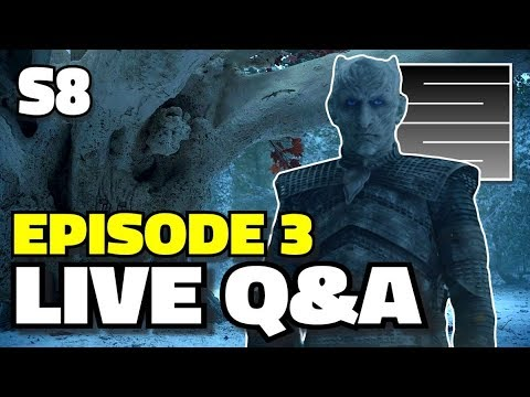 Game Of Thrones Season 8 Episode 3 - Live After Show Q&A