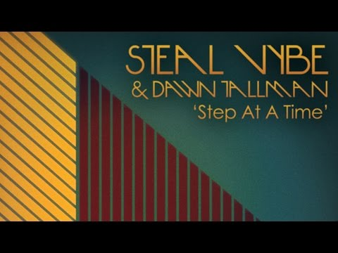 Steal Vybe & Dawn Tallman - Step At A Time (Main Mix)
