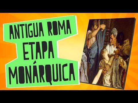 Antigua Roma I - Etapa monárquica - Historia - Educatina