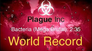 [Plague Inc.] Bacteria (Mega Brutal) in 2:35 (Former World Record) screenshot 3