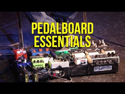 Pedalboard Essentials | Electric Guitar Workshop